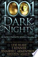 1001 Dark Nights: Bundle Twenty-Seven