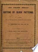 £20 prize essay on cutting by block patterns. With additions by T.D. Humphreys