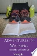 Adventures in Walking From the Couch to 5K