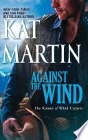 Against The Wind (Mills & Boon M&B) (The Raines of Wind Canyon, Book 1)