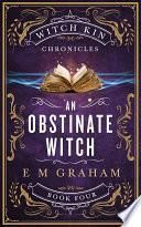 An Obstinate Witch