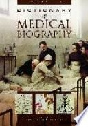 Dictionary of Medical Biography: C-G