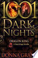 Dragon King: A Dark Kings Novella