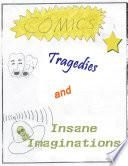 Hubbell Writing Club Stories: Comics, Tragedies and Insane Imagination