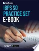 IBPS SO Practice Set Ebook- Download the Question set PDF today!