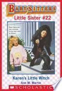 Karen's Little Witch (Baby-Sitters Little Sister #22)