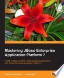 Mastering JBoss Enterprise Application Platform 7