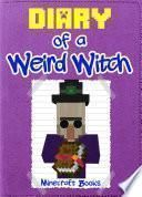 Minecraft: Diary of a Weird Witch
