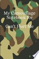 My Camouflage Notebook for Can't Hurt Me: A Writing Journal to Help You Master Your Mind and Defy the Odds