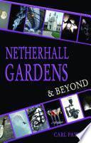 Netherhall Gardens & Beyond