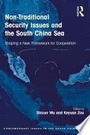 Non-Traditional Security Issues and the South China Sea