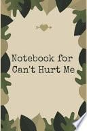 Notebook for Can't Hurt Me: A Writing Journal to Help You Master Your Mind and Defy the Odds