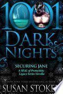 Securing Jane: A SEAL of Protection: Legacy Series Novella