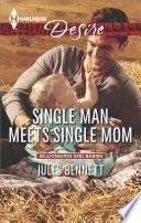 Single Man Meets Single Mom