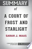 Summary of a Court of Frost and Starlight by Sarah J. Maas: Conversation Starters