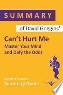 Summary of David Goggins Can't Hurt Me