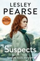 Suspects: The Sunday Times Top 5 Bestseller - Lesley Pearse