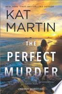 The Perfect Murder Maximum Security - Kat Martin