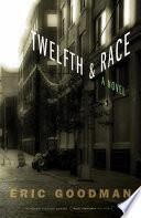 Twelfth and Race