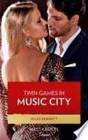 Twin Games In Music City (Mills & Boon Desire) (Dynasties: Beaumont Bay, Book 1)
