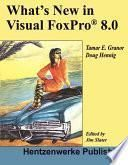 What's New in Visual FoxPro 8.0