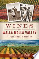 Wines of Walla Walla Valley