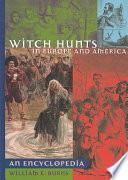 Witch Hunts in Europe and America